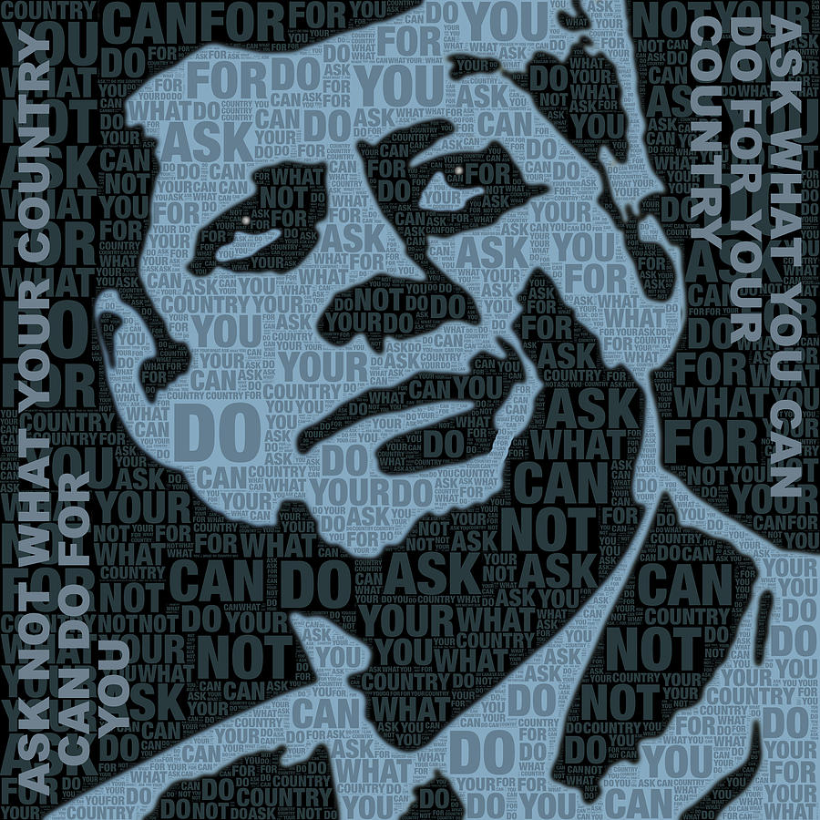 President Painting - John F Kennedy And Quote by Tony Rubino