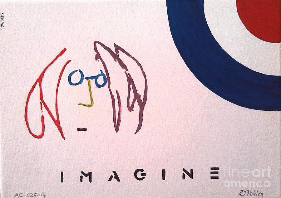 John Lennon Painting - John Lennon - Imagine by Richard John Holden RA