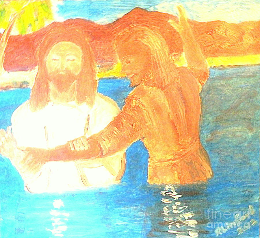 Baptism Painting - John The Baptist Baptizing Jesus In River Jordan By Immersion by Richard W Linford