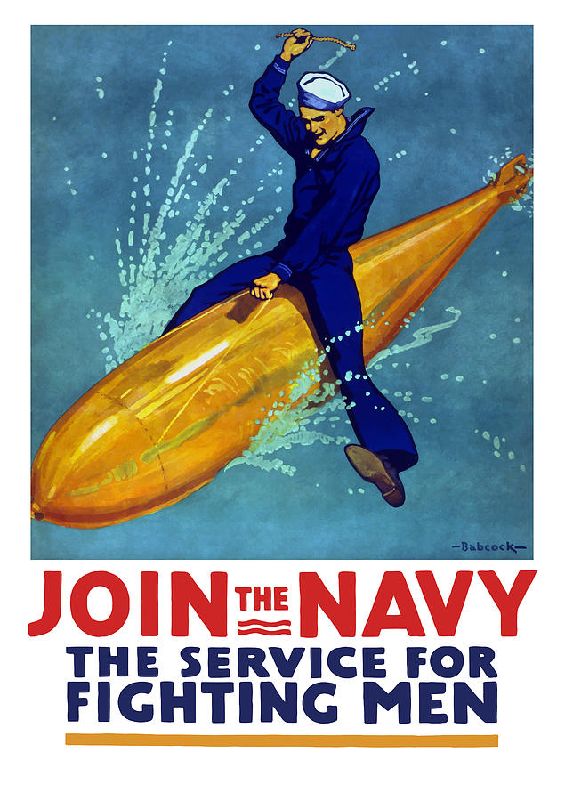 Navy Painting - Join The Navy The Service For Fighting Men  by War Is Hell Store