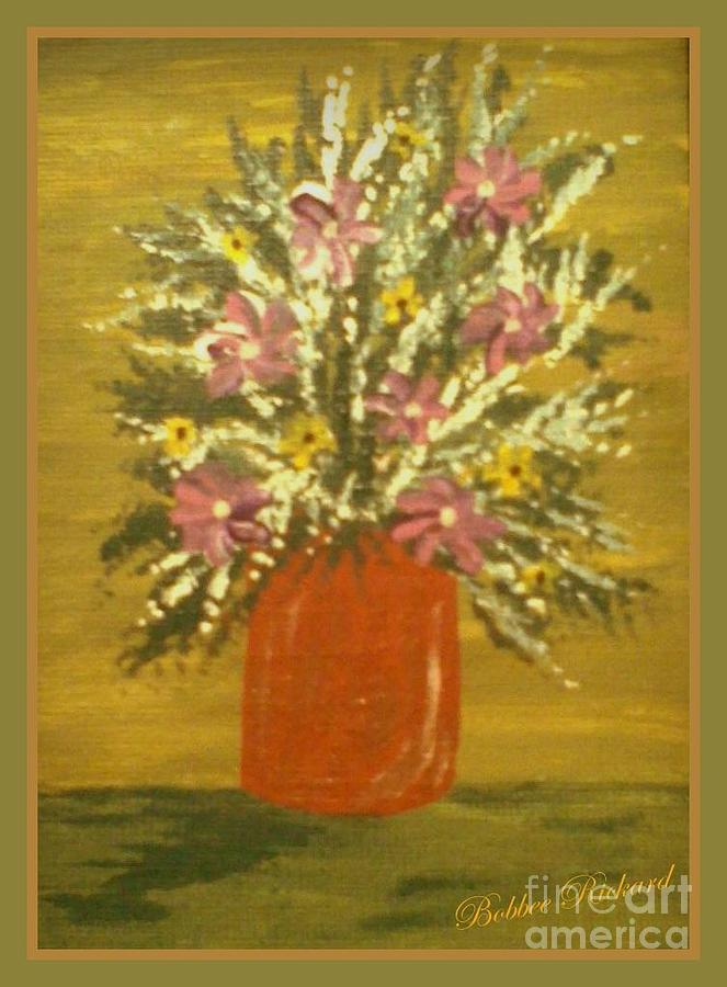 Acrylic On Canvas Painting - Joyous Floral by Bobbee Rickard