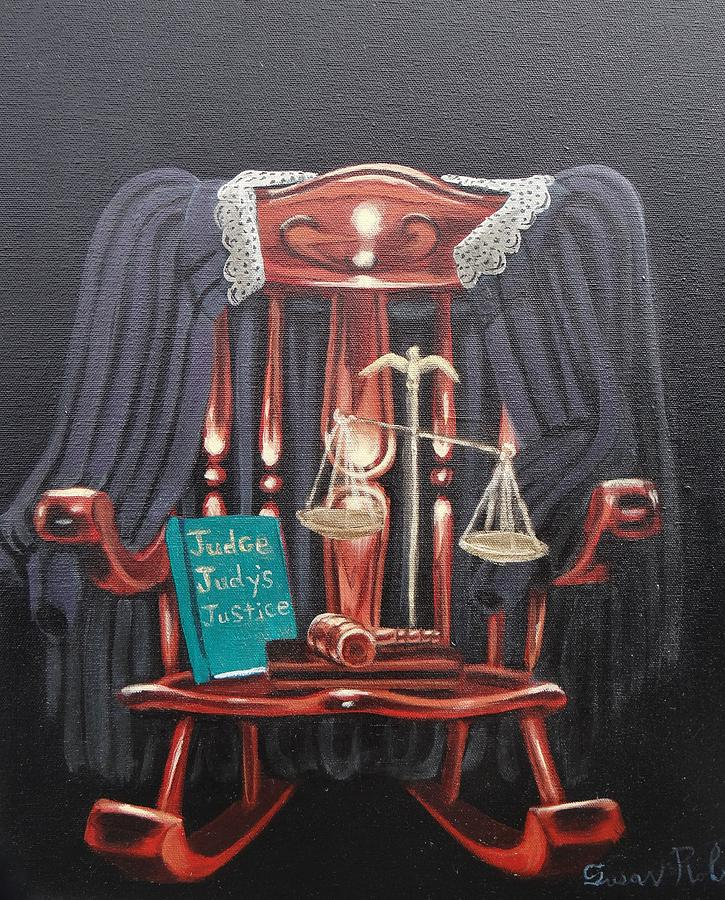 Oil Painting - Judge Judys Justice by Susan Roberts