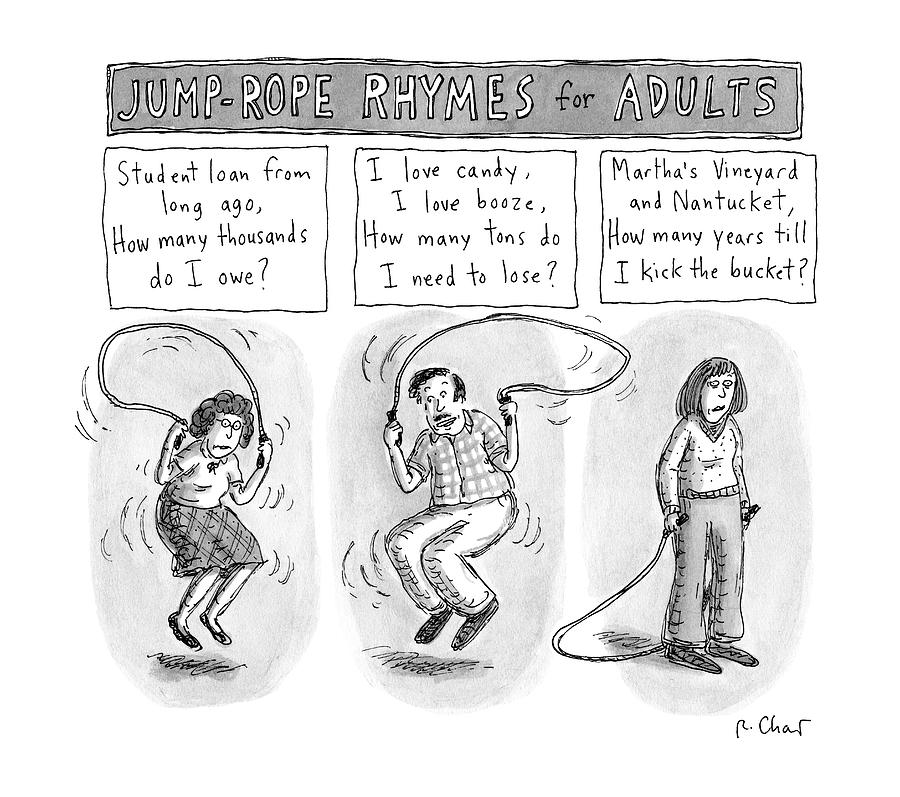 jump rope rhymes for adults morbid rhymes drawing by roz chast