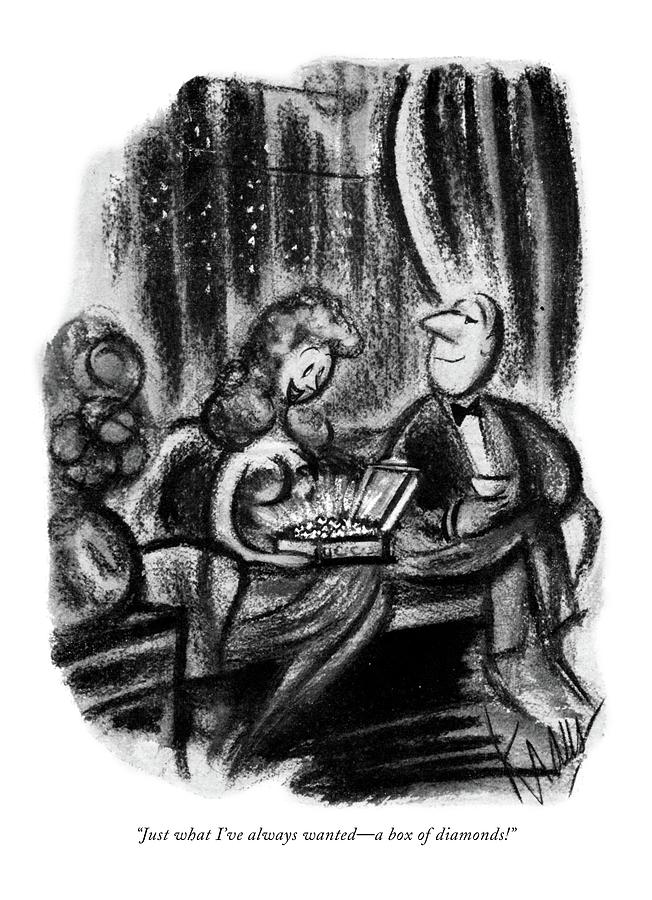 Just What Ive Always Wanted - A Box Of Diamonds! Drawing by Robert Kraus