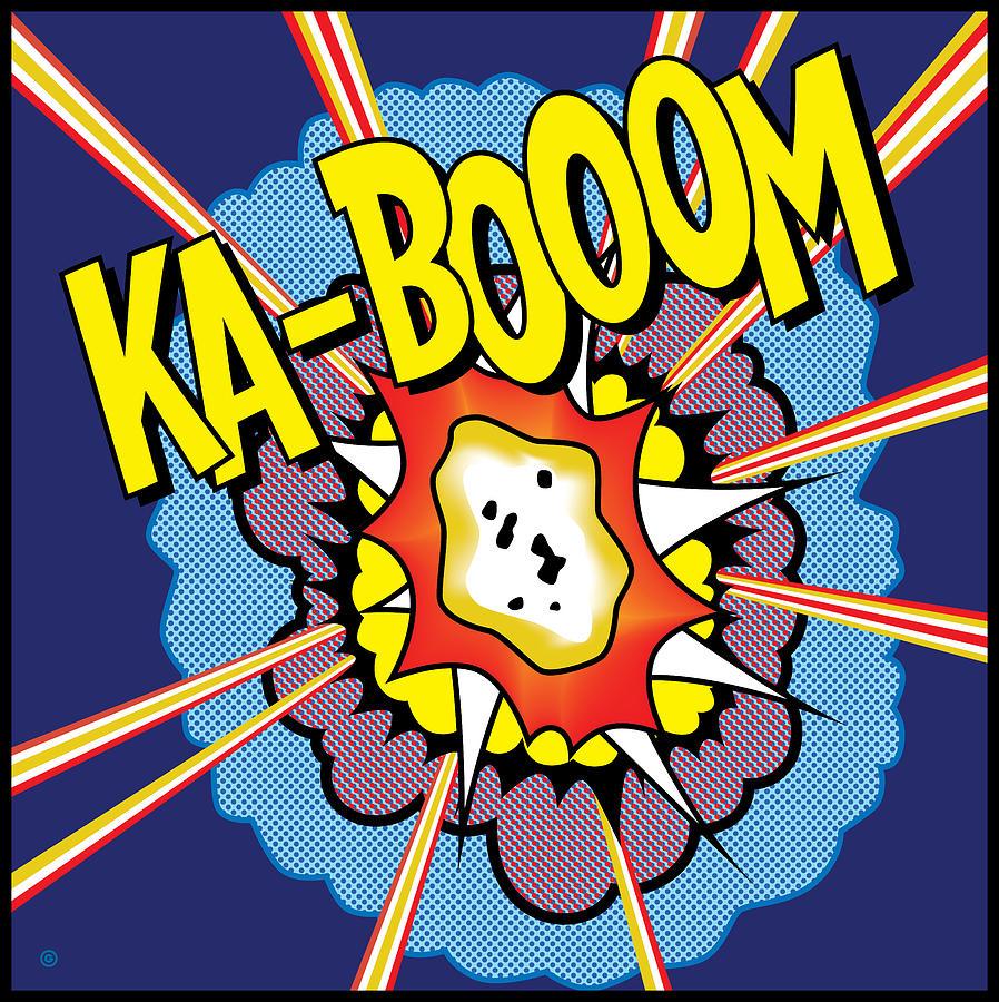 Ka Boom 2 Digital Art By Gary Grayson