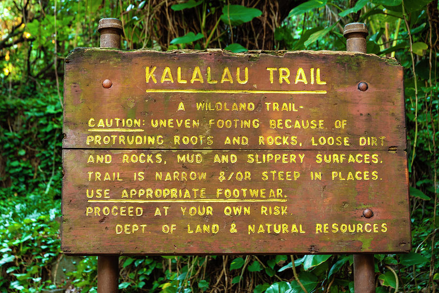 Active Photograph - Kalalau Trail Sign At The Kee Beach by Russ Bishop