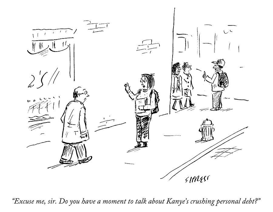 Kanyes Crushing Personal Debt Drawing by David Sipress