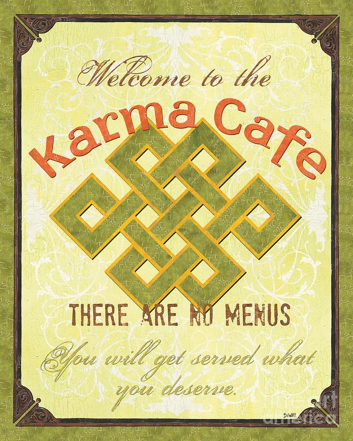 Karma Painting - Karma Cafe by Debbie DeWitt