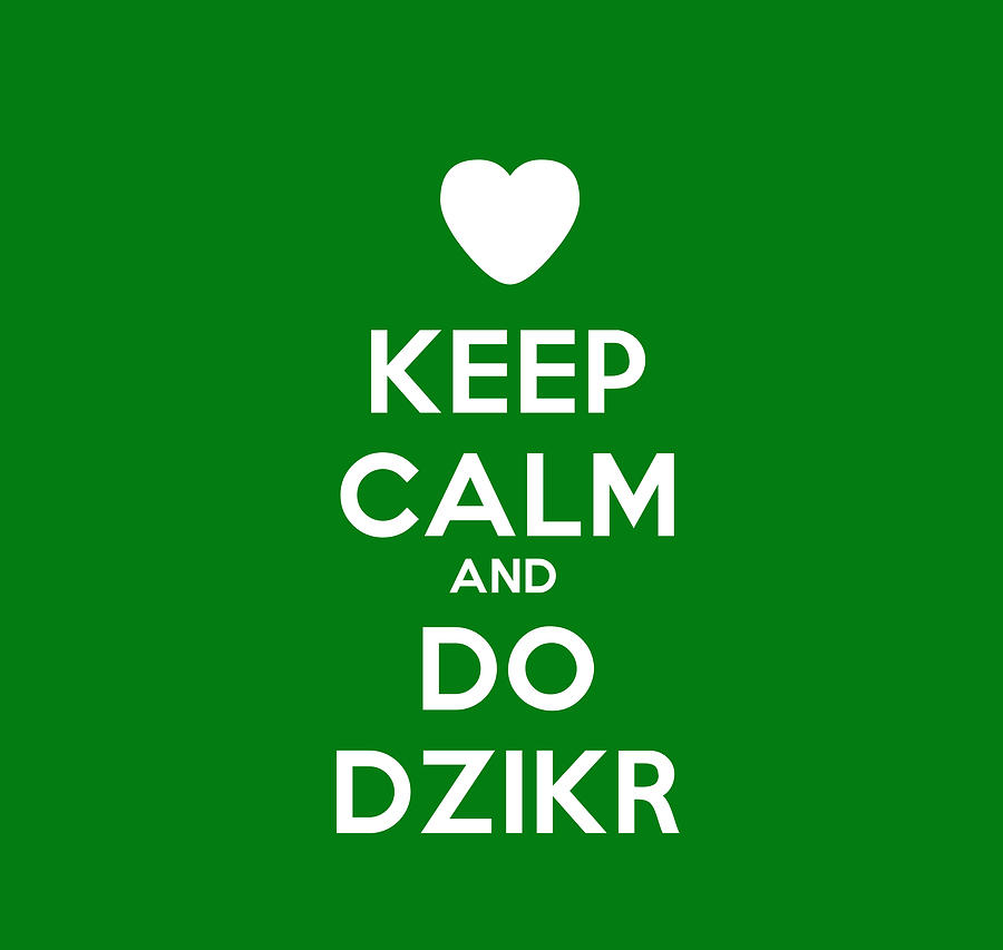 Arabic Painting - Keep Calm And Do Dzikr by Celestial Images