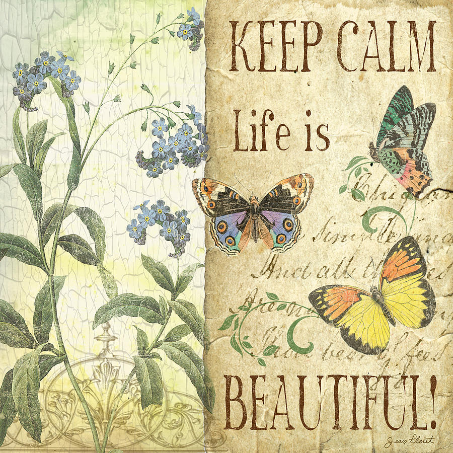 Keep Calm-life Is Beautiful Digital Art by Jean Plout