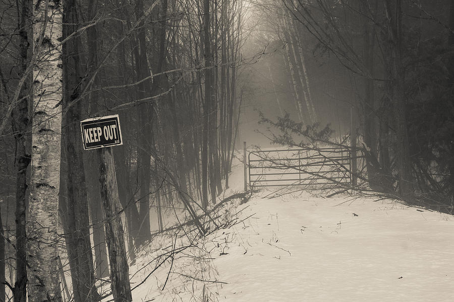 Landscape Photograph - Keep Out by Bill Pevlor