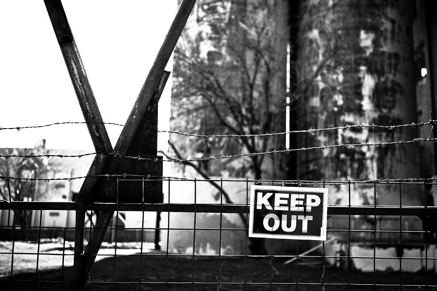 Keep Out Photograph