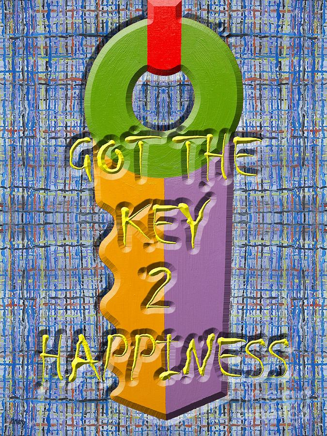 Happy Painting - Key To Happiness by Patrick J Murphy