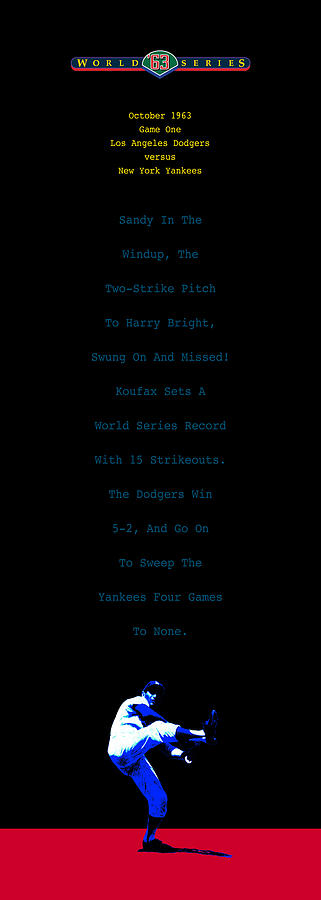 Sandy Koufax Digital Art - Koufax Dominates Yankees by Ron Regalado