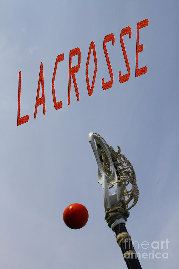 Lacrosse is the Word 1 by Kristy Jeppson