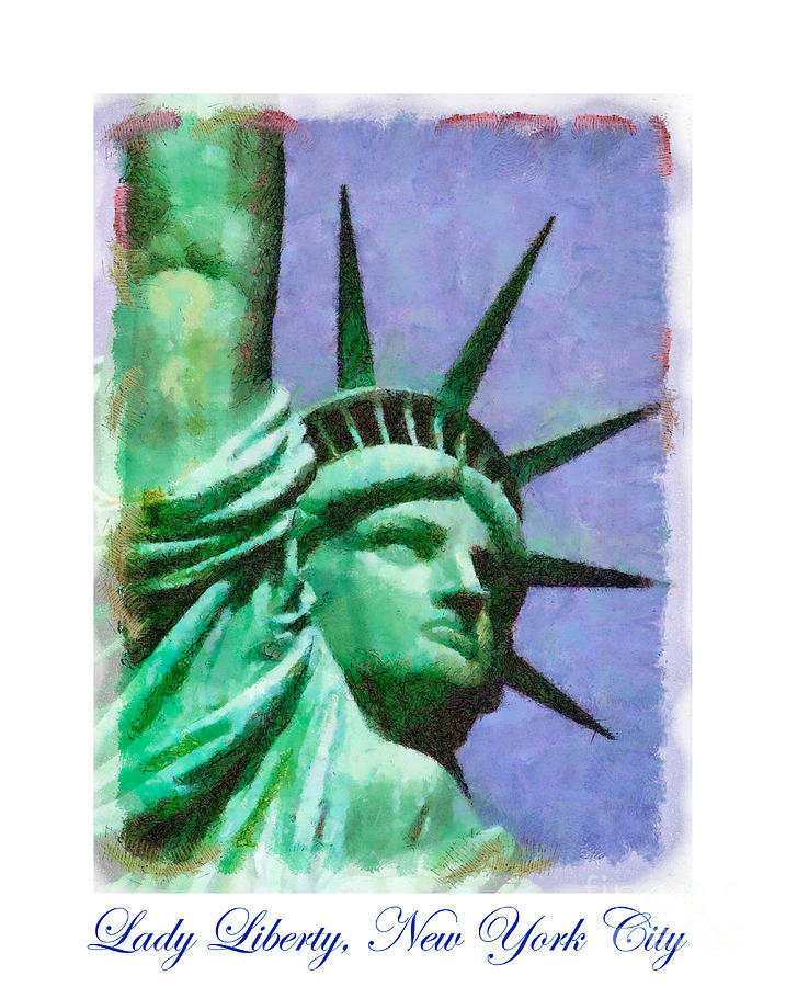 New York City Painting - Lady Liberty by Betsy Foster Breen