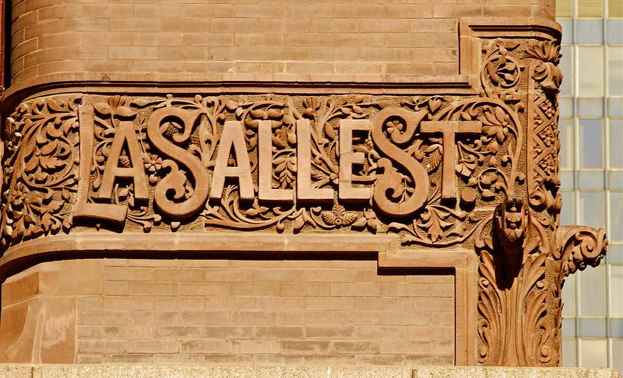 Chicago Photograph - Lasalle Street Sign by John Babis