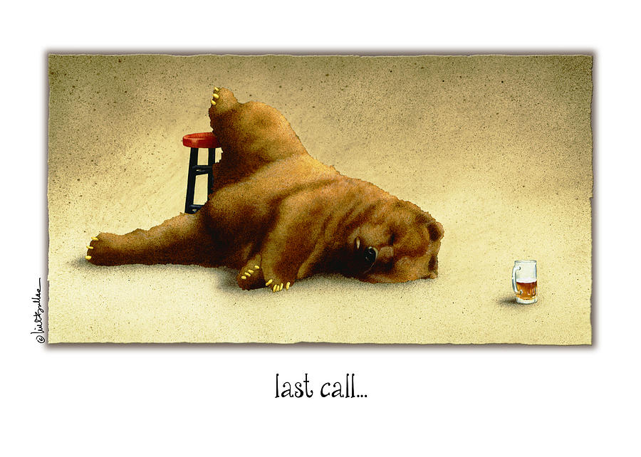 Will Bullas Painting - Last Call.. by Will Bullas