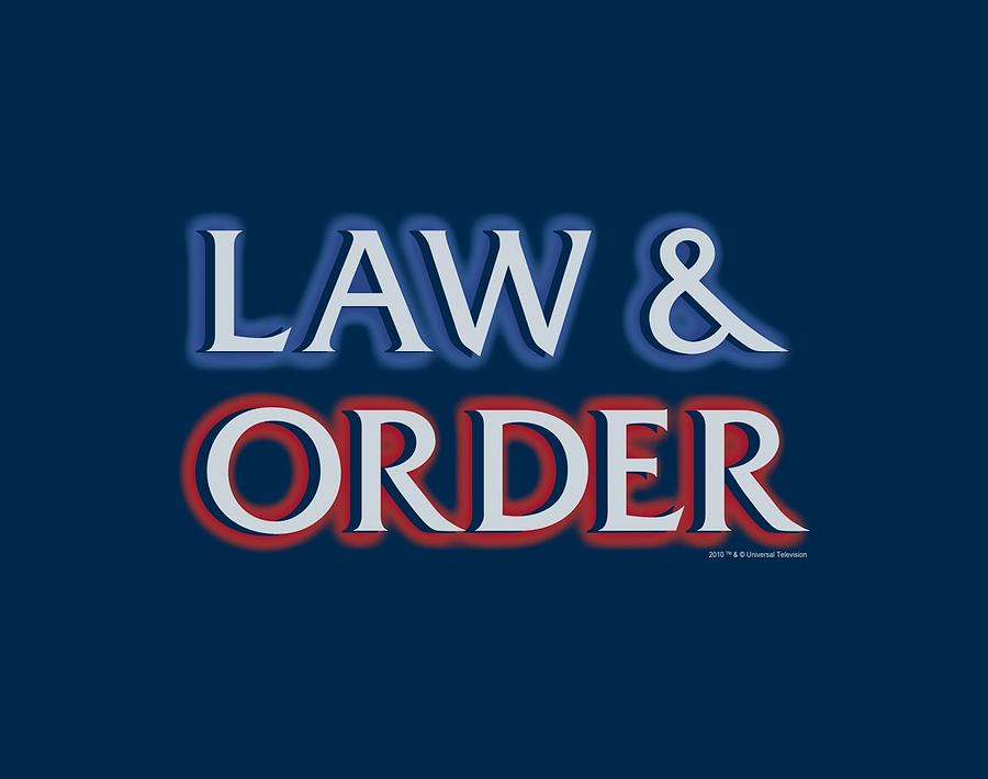 Law And Order Digital Art - Law And Order - Logo by Brand A