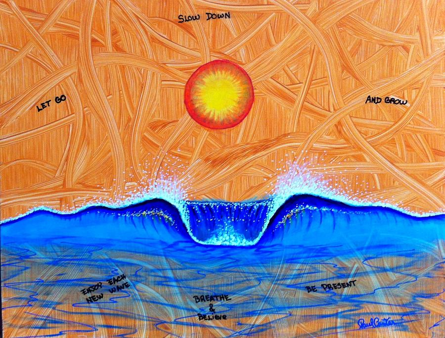 Waves Painting - Let Go And Grow by Paul Carter