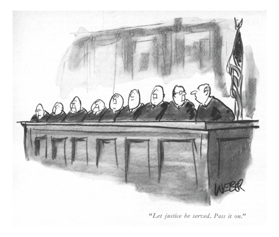 Let Justice Be Served. Pass It On Drawing by Robert Weber