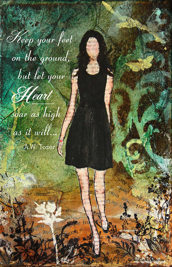 Inspirational Mixed Media - Let Your Heart Soar by Janelle Nichol