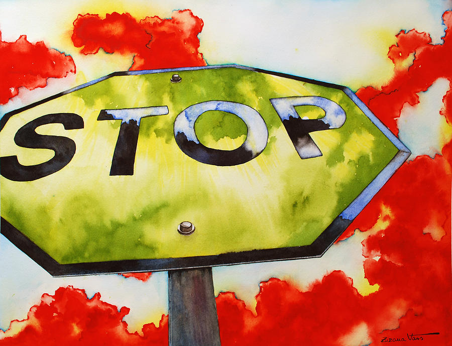 Watercolor Painting - Liberating Stop Sign by Zuzana Vass