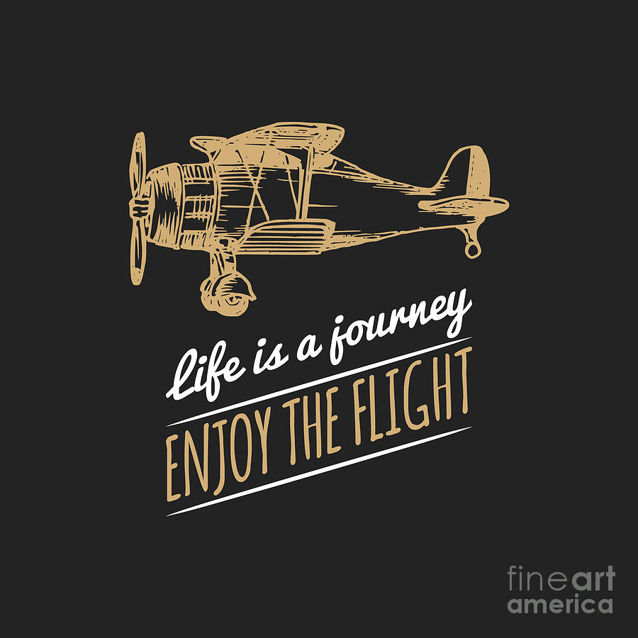 Plane Digital Art - Life Is A Journey, Enjoy The Flight by Vlada Young