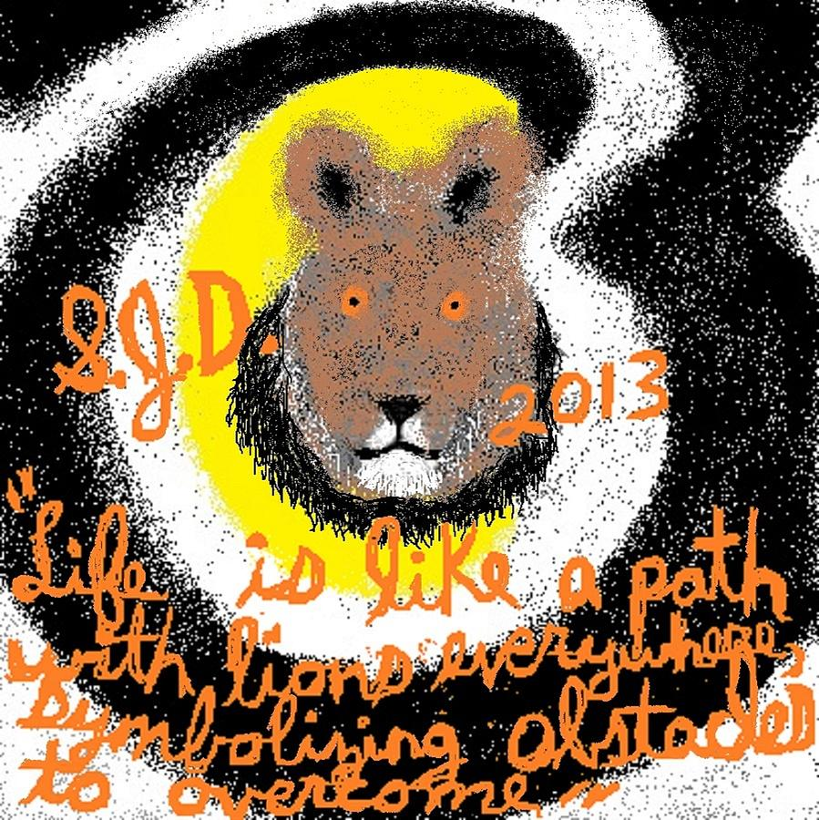 Life Is Like A Path With Lions Everywhere Symbolizing Obstacles To Overcome Digital Art by Joe Dillon