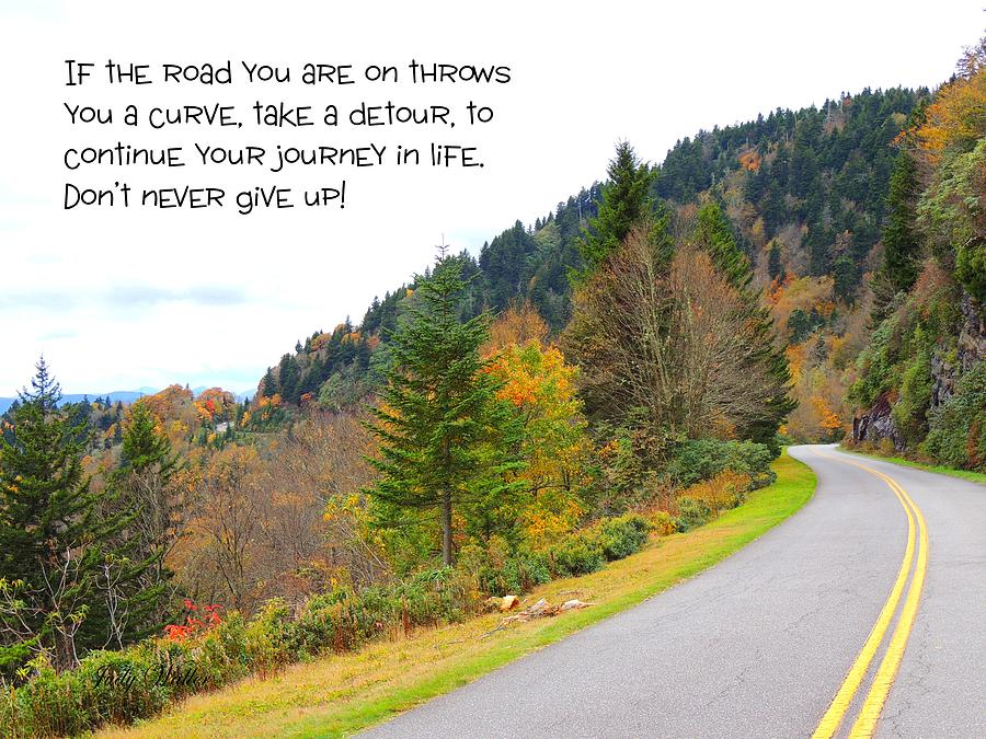 Quote Photograph - Lifes Journey by Judy  Waller