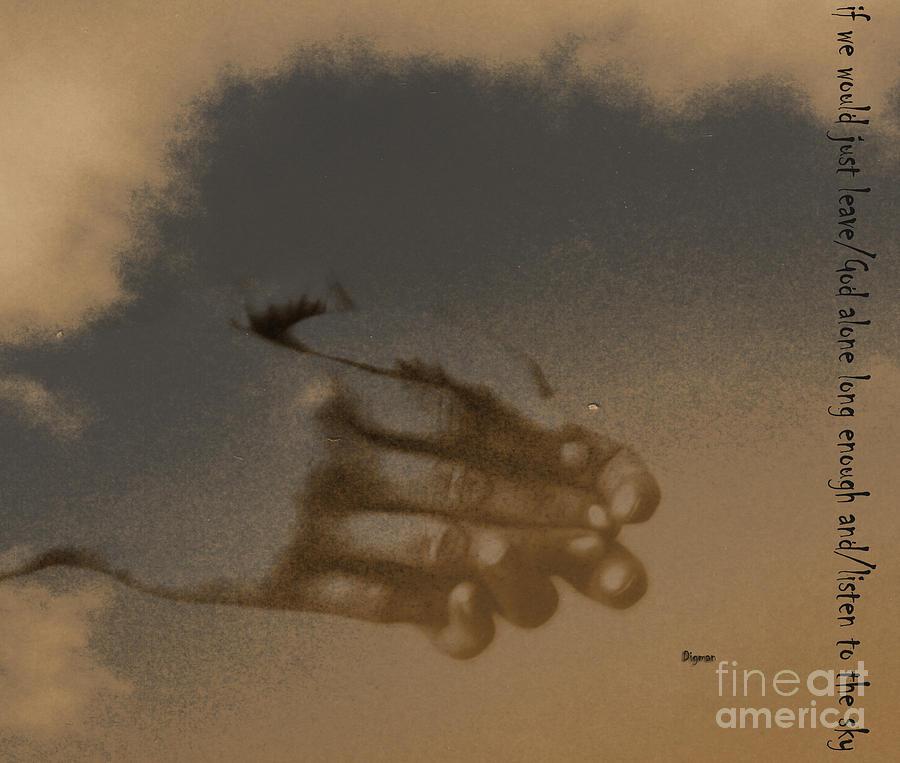 Hands Photograph - Listen To The Sky by Steven Digman