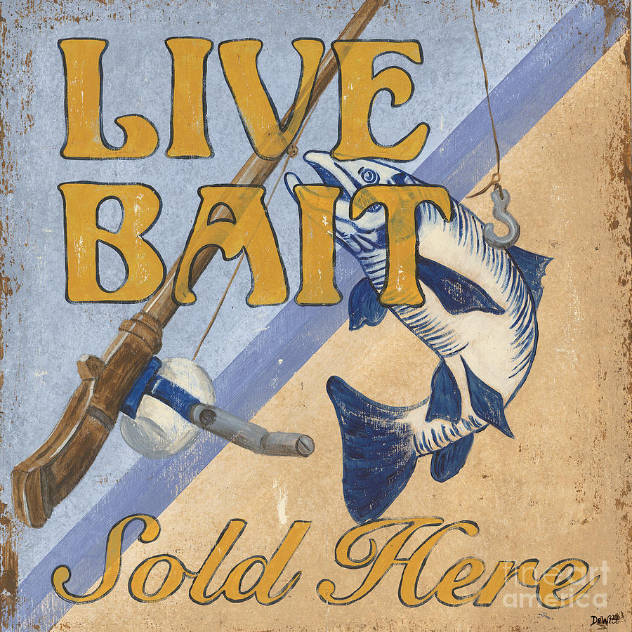 Live Painting - Live Bait by Debbie DeWitt