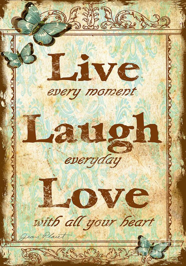 Live-laugh-love Digital Art by Jean Plout