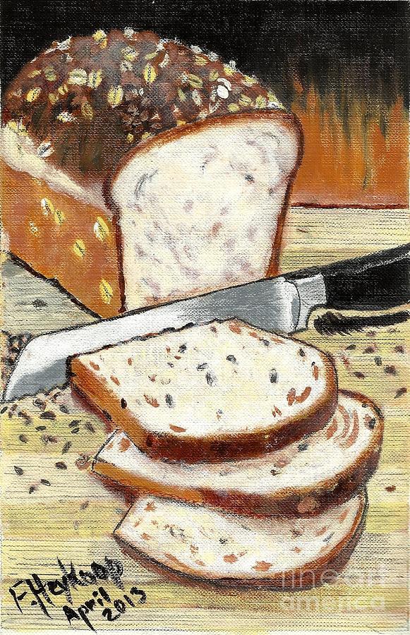 Bread Painting - Loaf Of Bread by Francine Heykoop
