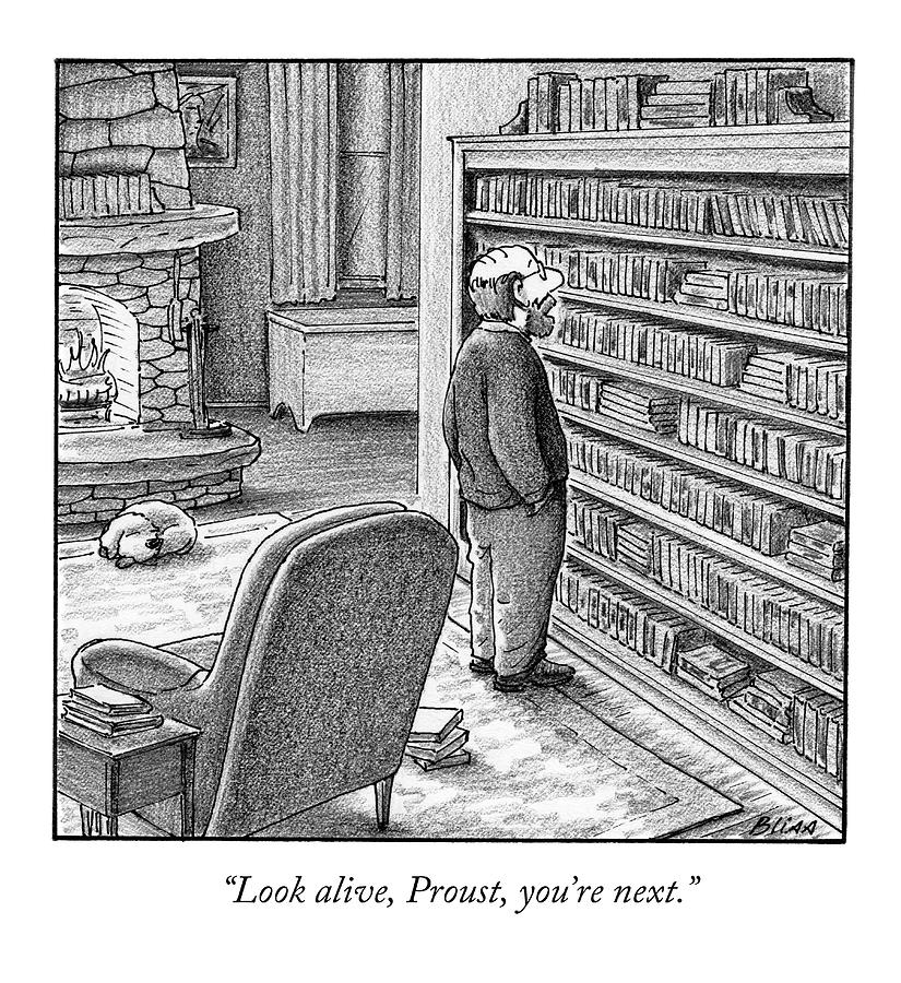 Look Alive, Proust, Youre Next Drawing by Harry Bliss