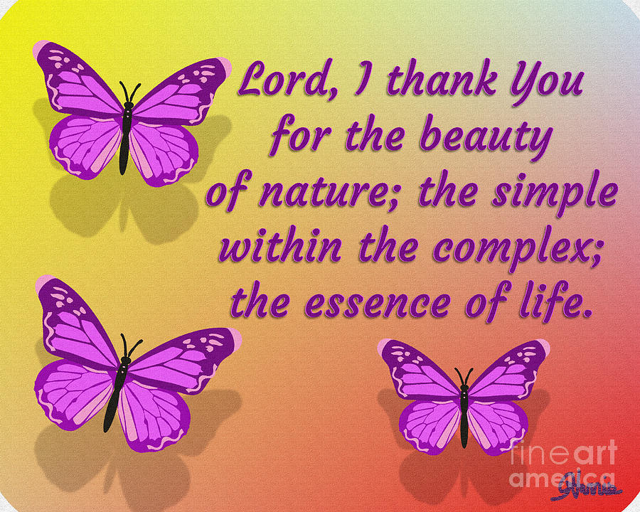 Butterflies Digital Art - Lord I Thank You for the Beauty of Nature by Pharris Art
