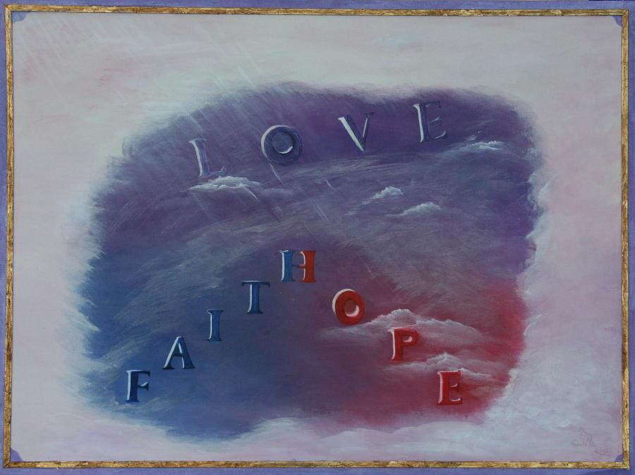 Love Painting - Love Faith Hope by Mary Grabill