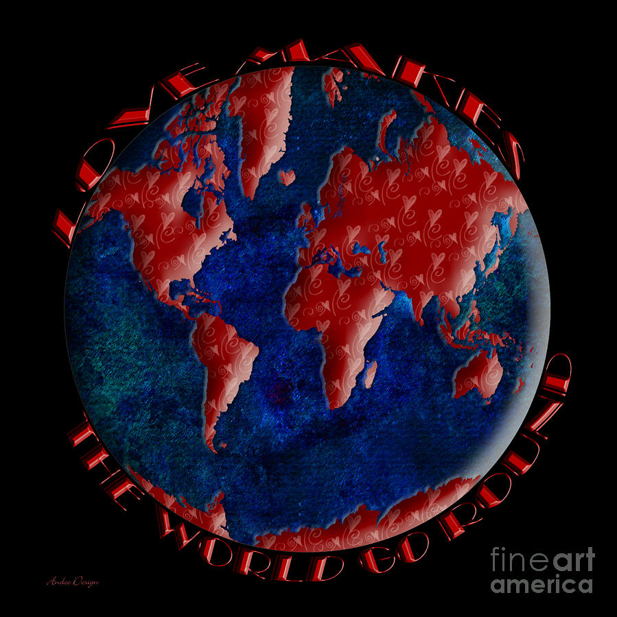Abstract Digital Art - Love Makes The World Go Round 2 by Andee Design