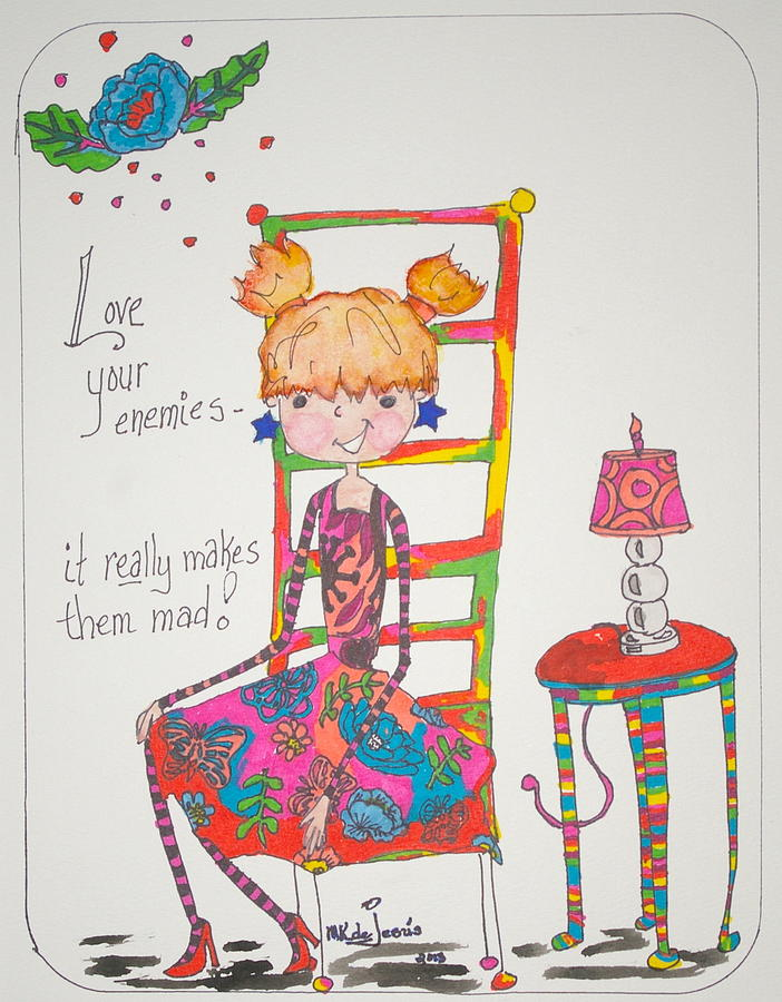 Ink Drawing - Love Your Enemies by Mary Kay De Jesus