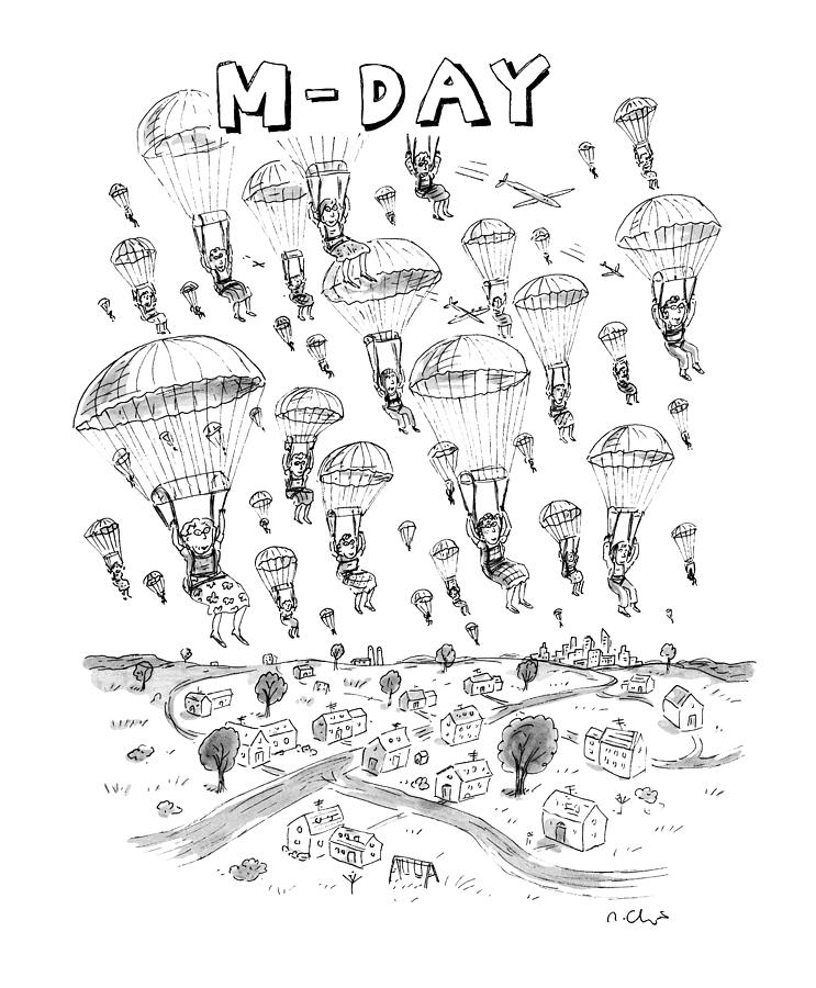 m-day Drawing by Roz Chast