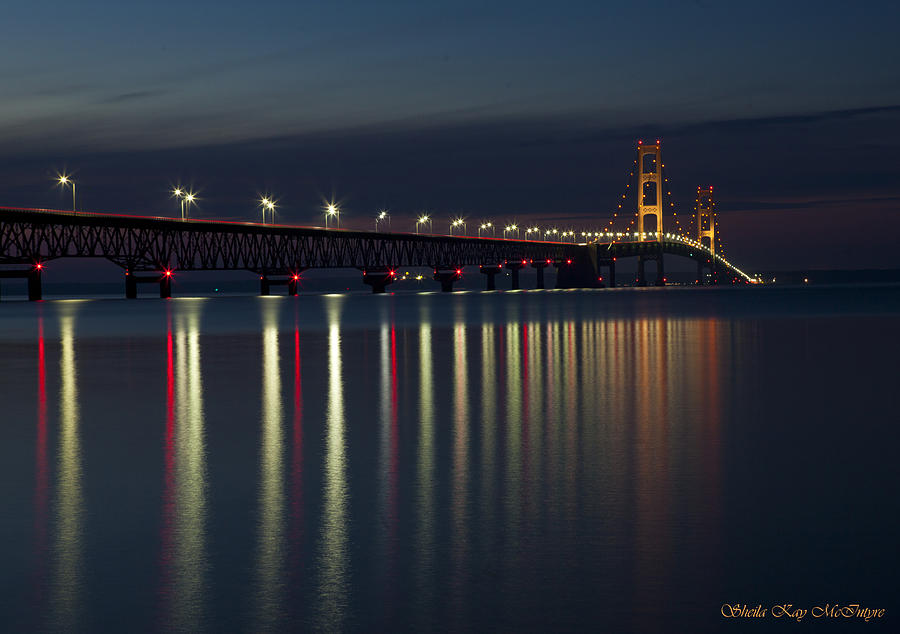 MACKINAC BRIDGE at NIGHT by Sheila Kay McIntyre