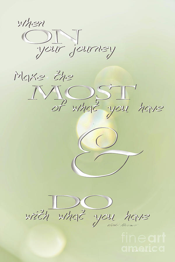 Make the Most of Your Journey by Vicki Ferrari