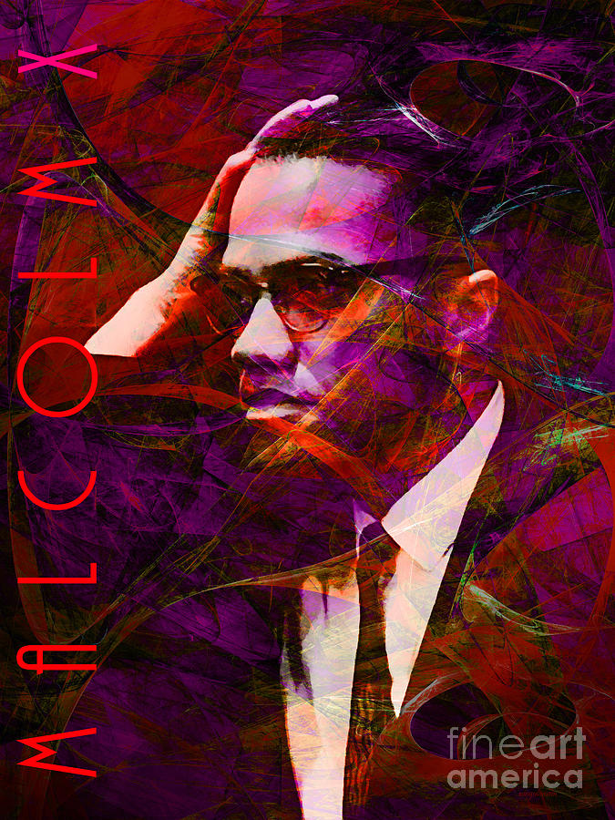 Celebrity Photograph - Malcolm X 20140105m28 With Text by Wingsdomain Art and Photography