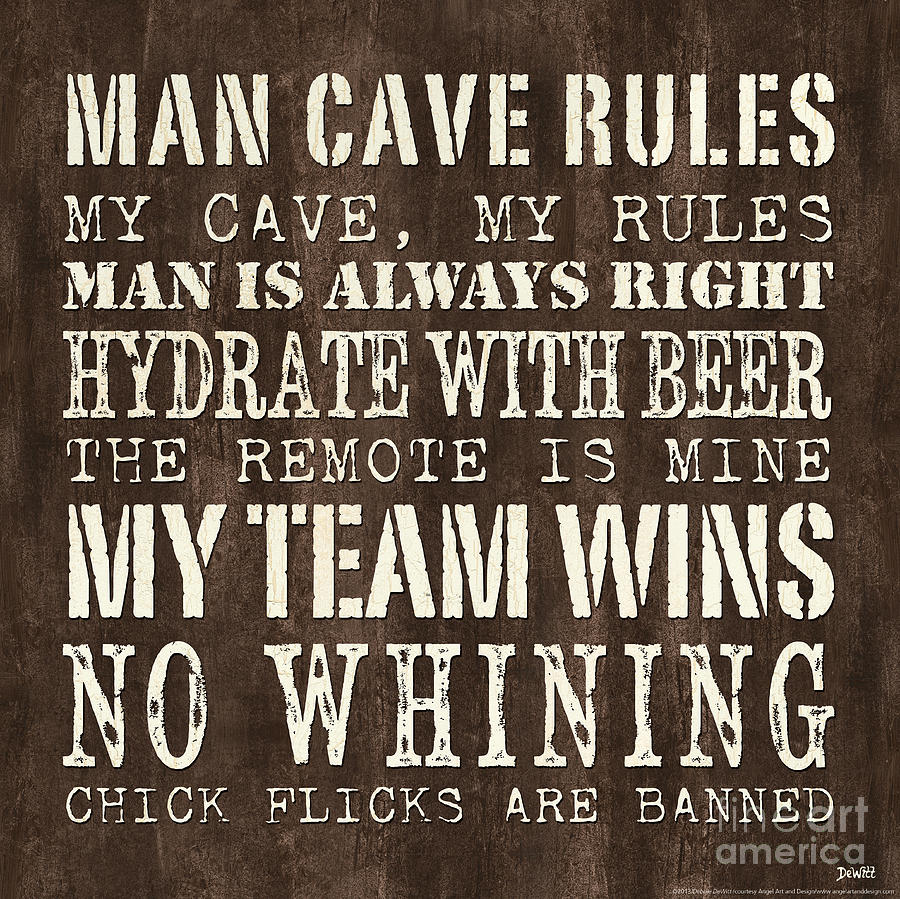 Man Cave Art Prints : Man cave rules painting by debbie dewitt