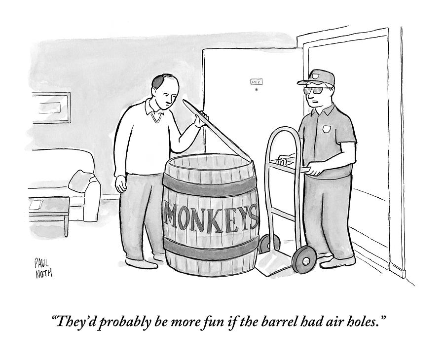 Man Delivers A Barrel Of Monkeys Drawing by Paul Noth