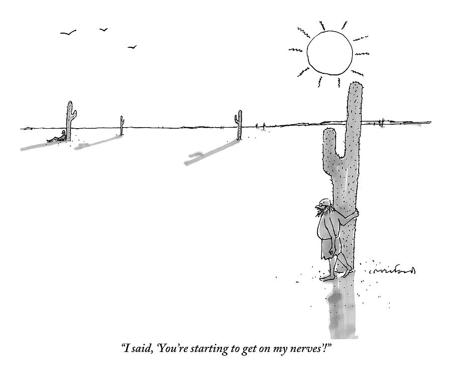 Man Stranded In Desert Next To Cactus Shouts Drawing by Michael Crawford
