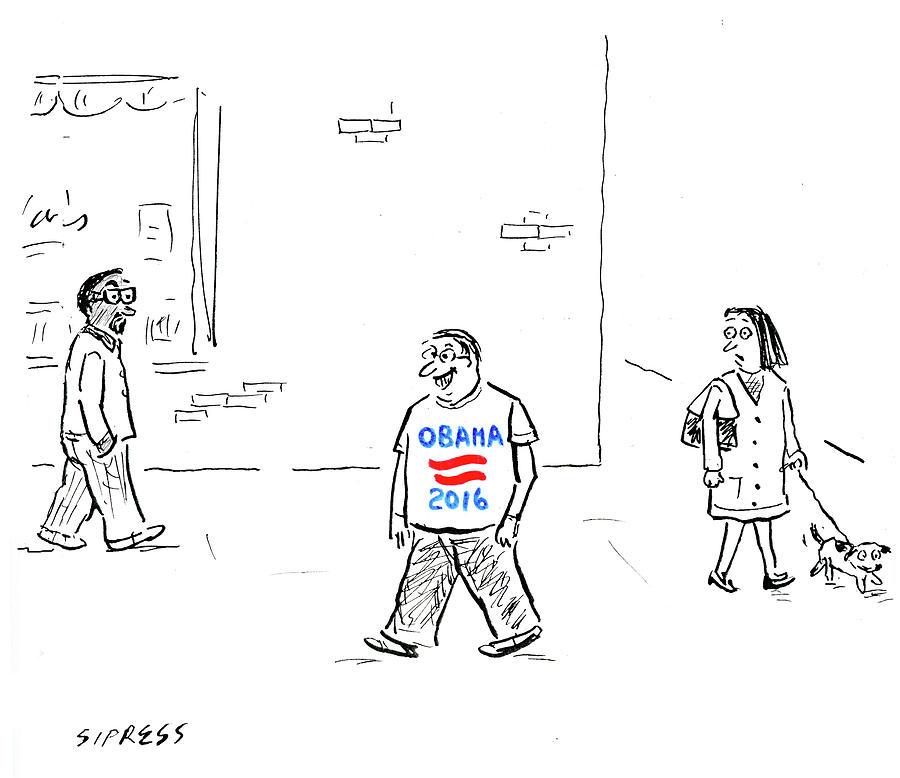 Man Wearing An Obama 2016 T Shirt Drawing by David Sipress