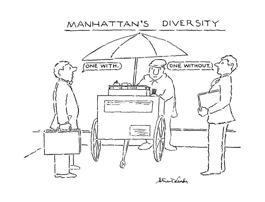 Manhattans Diversity Drawing by Stuart Leeds