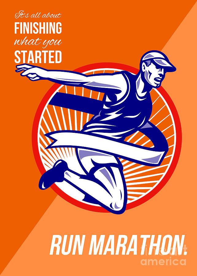 Poster Digital Art - Marathon Finish What You Started Retro Poster by Aloysius Patrimonio
