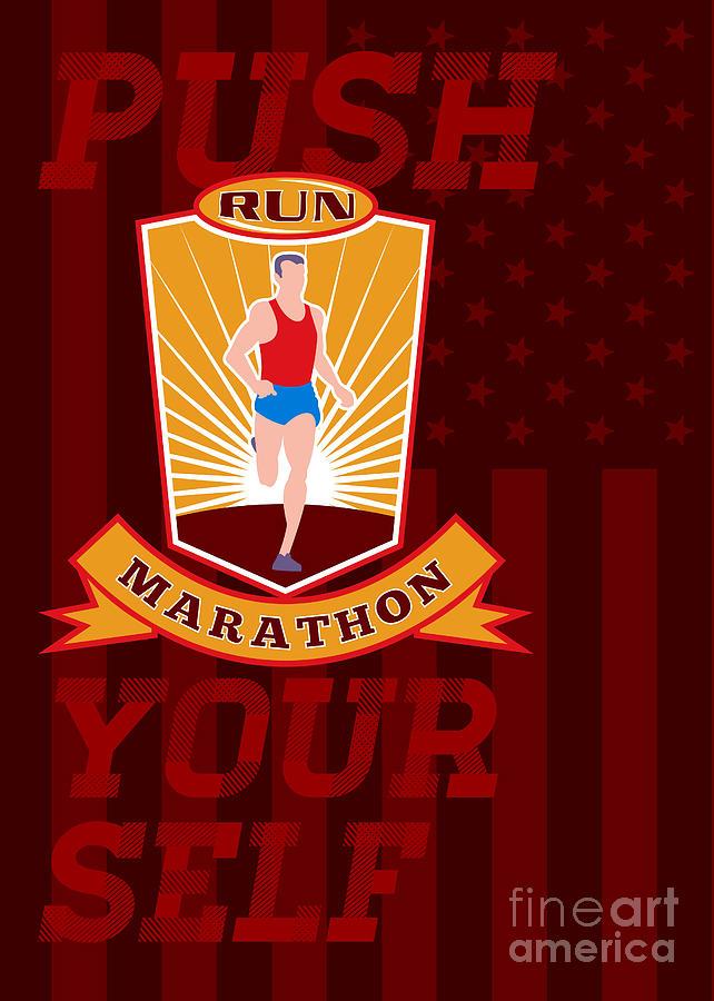 Poster Digital Art - Marathon Runner Push Yourself Poster Front by Aloysius Patrimonio